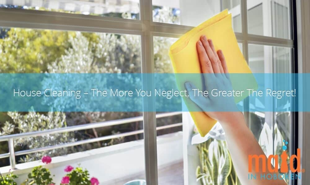 Advantages of Having a Regular House Cleaning in Hoboken,NJ