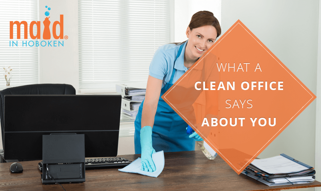 What a Clean or Dirty Office Says About You