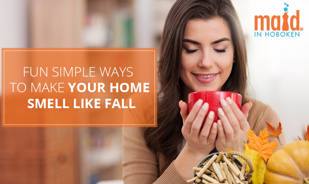 Fun Simple Ways to Make Your Home Smell Like Fall