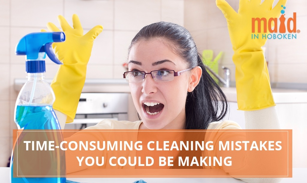 Time-Consuming Cleaning Mistakes You Could Be Making