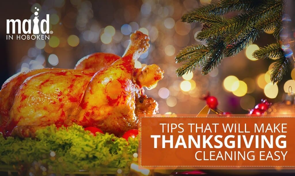 Tips-That-Will-Make-Thanksgiving-Cleaning-Easy