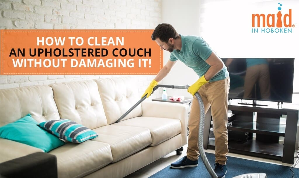 How-to-Clean-an-Upholstered-Couch-without-Damaging-it