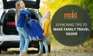 10 Packing Tips to Make Family Travel Easier