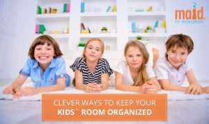 Clever Ways to Keep your Kids' Room Organized