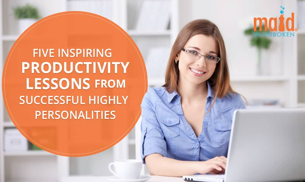 Five-Inspiring-Productivity-Lessons-from-Successful-Highly-Personalities