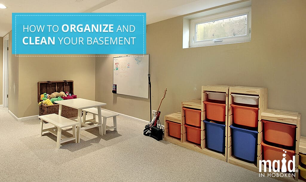 How to Organize and Clean Your Basement