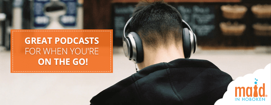 Great Podcasts For When You're on the Go!