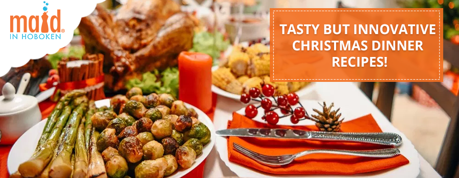 Tasty but Innovative Christmas Dinner Recipes!