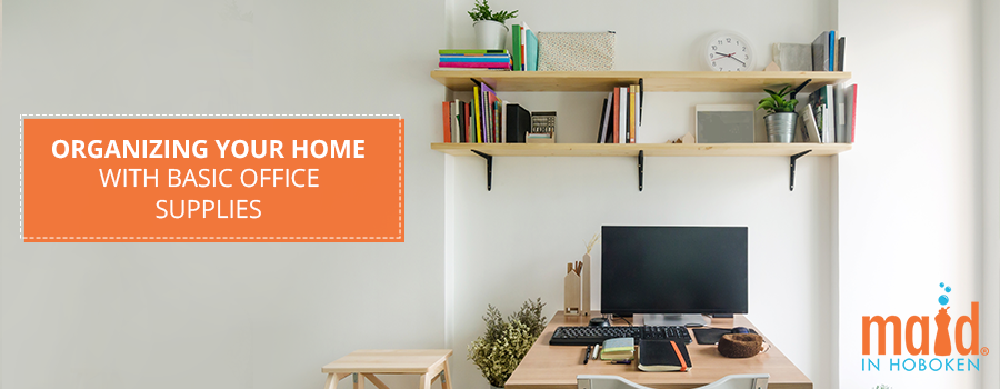 Organizing Your Home with Basic Office Supplies