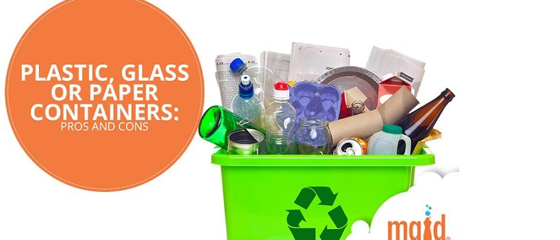 Plastic, Glass or Paper Containers: Pros and Cons