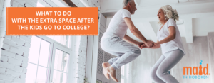 What to Do with the Extra Space After the Kids go to College