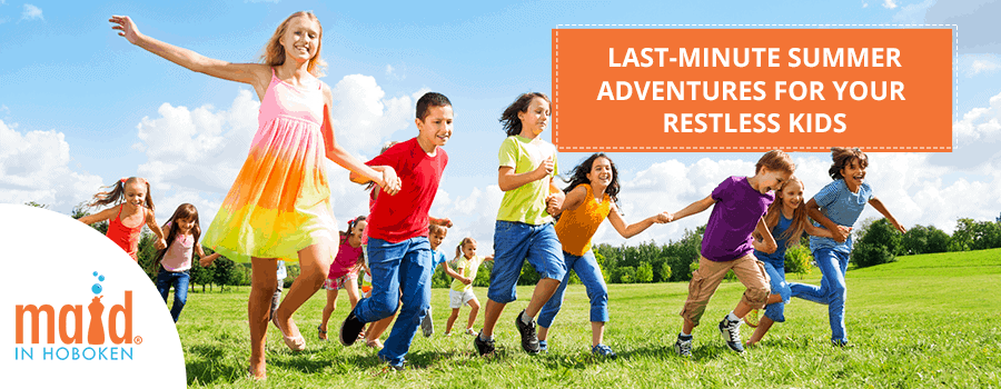 img-Last-Minute-Summer-Adventures-for-your-Restless-Kids