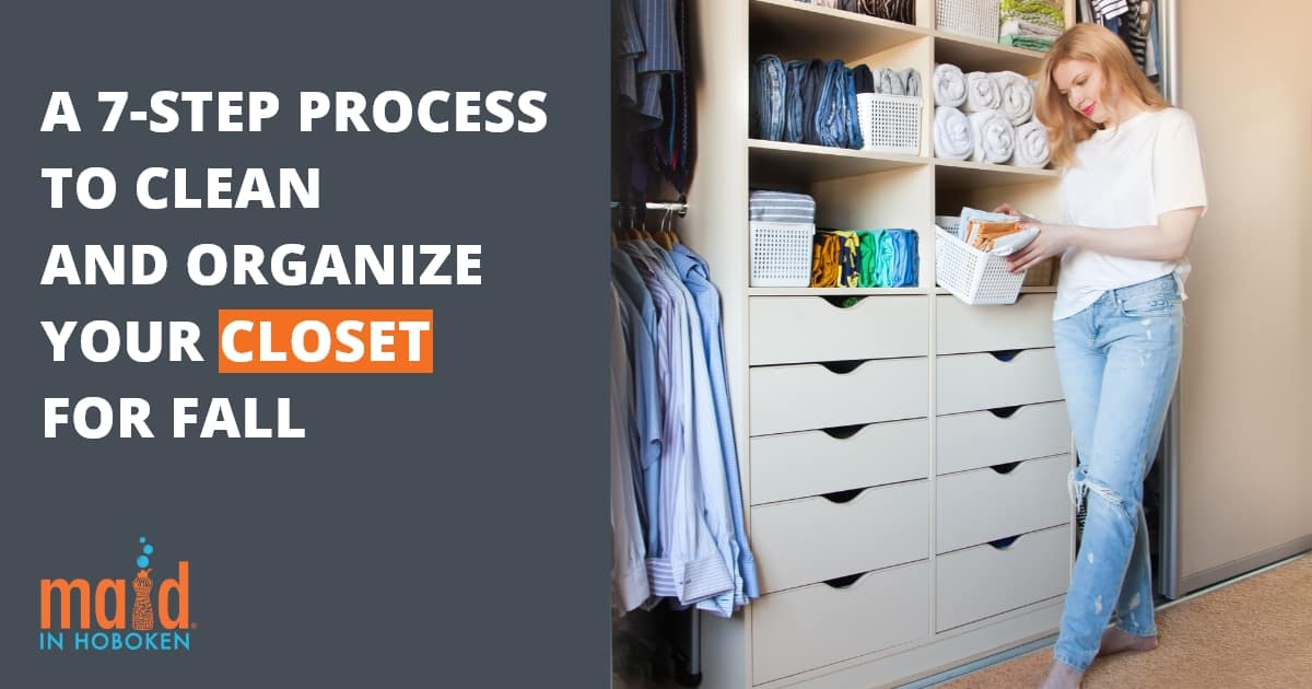 A 7-Step Process To Clean And Organize Your Closet For Fall